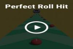 Perfect Roll Hit